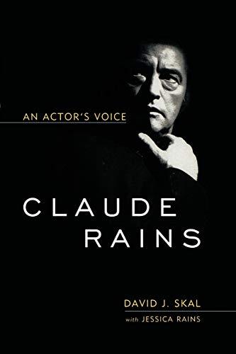9780813192611: Claude Rains: An Actor's Voice (Screen Classics)