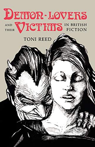 9780813192901: Demon-lovers and Their Victims in British Fiction