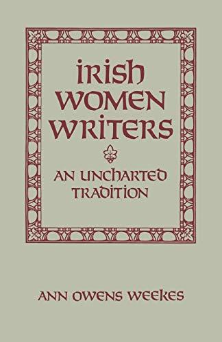 9780813193090: Irish Women Writers: An Uncharted Tradition
