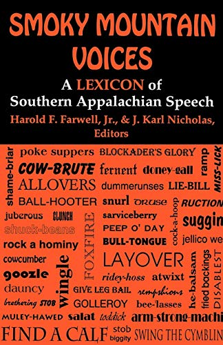9780813193342: Smoky Mountain Voices: A Lexicon of Southern Appalachian Speech Based on the Research of Horace Kephart