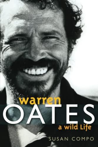 Warren Oates: A Wild Life (Screen Classics): Compo, Susan