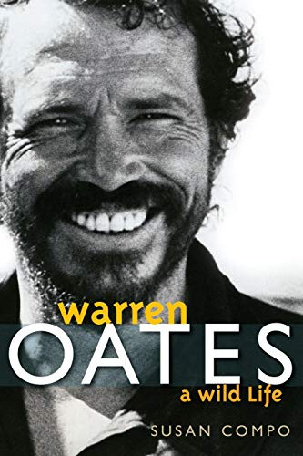 9780813193465: Warren Oates: A Wild Life (Screen Classics)