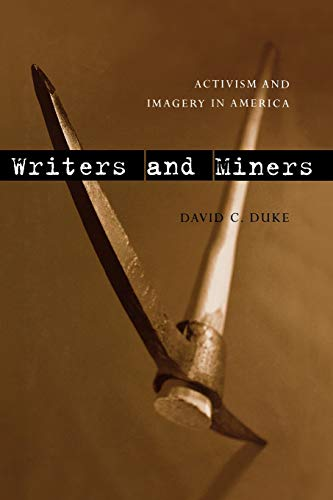 9780813193472: Writers and Miners: Activism and Imagery in America