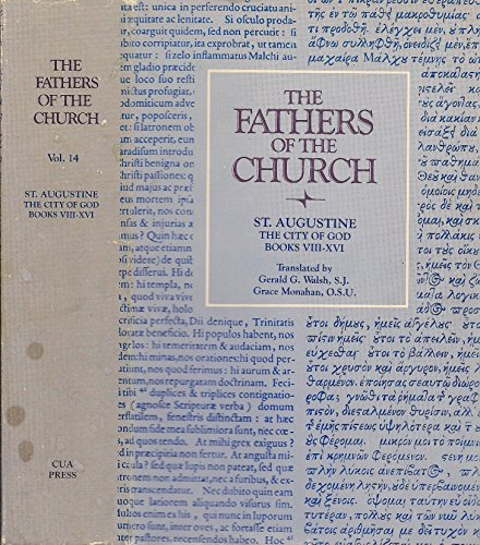 9780813200149: 014: Saint Augustine : The City of God Books Viii-XVI (Fathers of the Church, Volume 14)