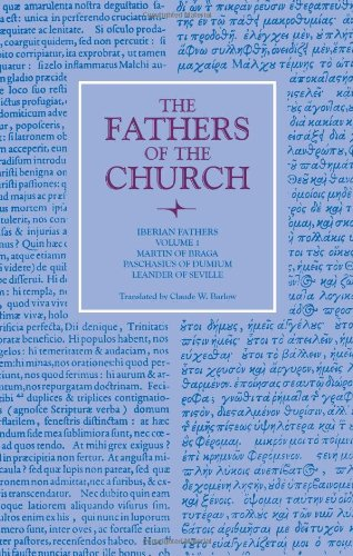 9780813200620: Iberian Fathers: Volume 1: Martin of Braga, Paschasius of Dumium, Leander of Seville (Fathers of the Church Series)
