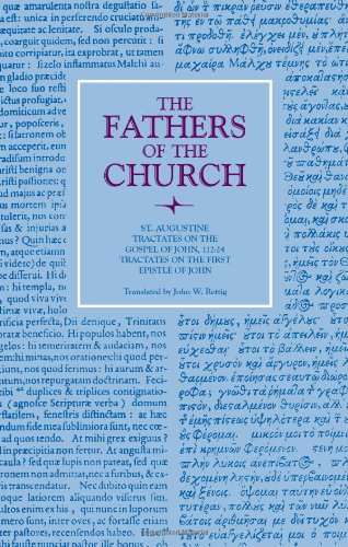 9780813200927: 92: Tractates on the Gospel of John 112-24: Tractates on the First Epistle of John (Fathers of the Church)