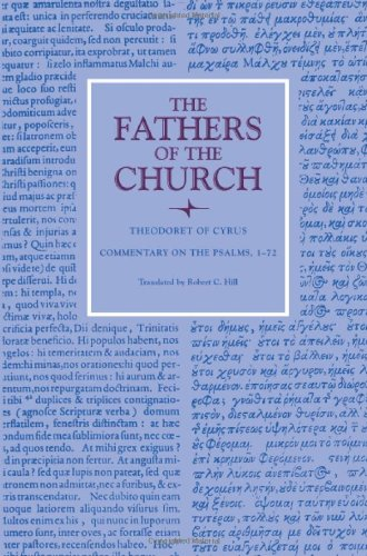 Commentary on the Psalms, 1-72 (Fathers of the Church Patristic Series): Theodoret Of Cyrus