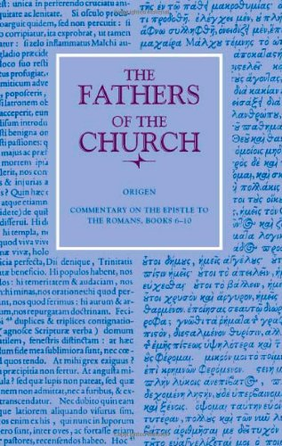 9780813201047: Origen: Commentary on the Epistle to the Romans Books 6-10: 104 (Fathers of the Church Series)