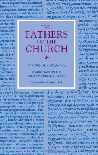 9780813201153: Commentary on the Twelve Prophets , volume 1 (Fathers of the Church) (v. 1)