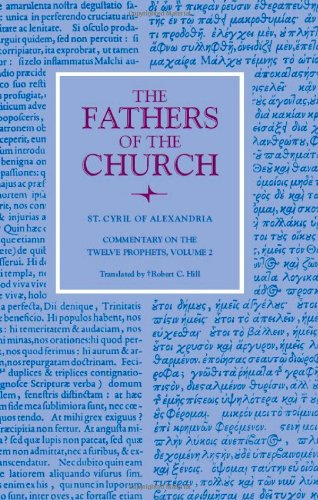 9780813201160: Commentary on the Twelve Prophets, volume 2 (Fathers of the Church)