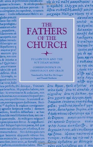 9780813201269: Fulgentius of Ruspe: Correspondence on Christology and Grace (Fathers Of The Church, vol. 126) (Fathers of the Church Patristic Series)