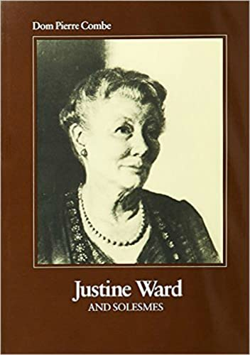 9780813202006: Justine Ward and Solesmes (Ward Method)