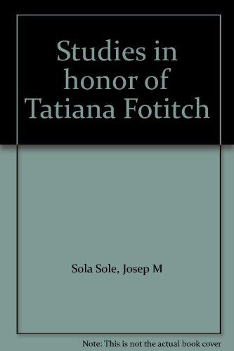9780813205274: Studies in Honor of Tatiana Fotitch