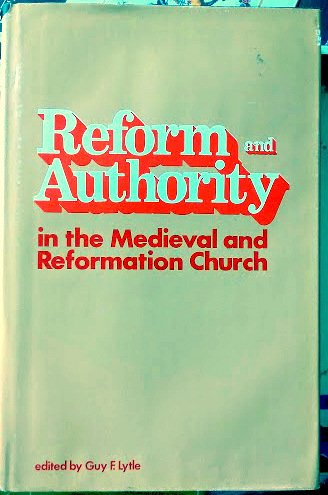 9780813205441: Reform and Authority in the Medieval and Reformation Church