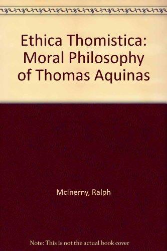 9780813205618: Ethica Thomistica: Moral Philosophy of Thomas Aquinas