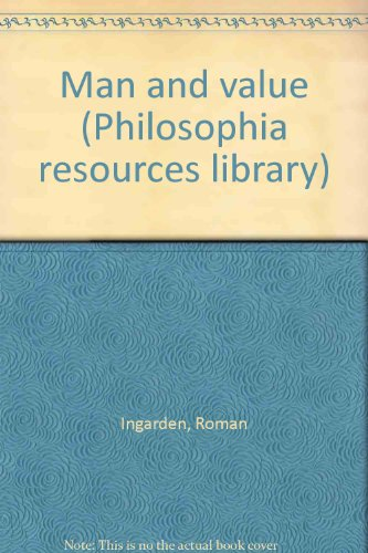 9780813205922: Man and value (Philosophia resources library)