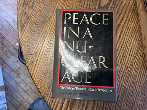 9780813206240: Peace in a Nuclear Age: The Bishops' Pastoral Letter in Perspective