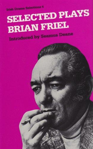 9780813206264: Selected Plays Brian Friel (Irish Drama Selections)