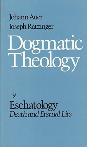 9780813206332: Eschatology: Death and Eternal Life (Dogmatic Theology)