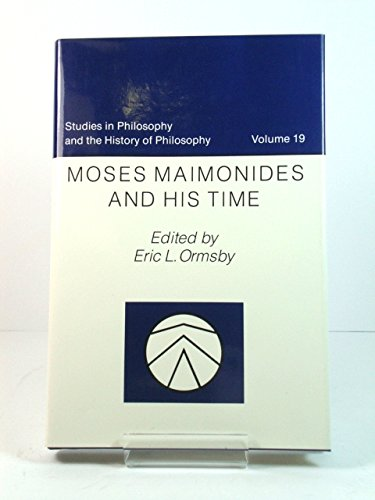 Moses Maimonides and His Time: Ormsby, E.