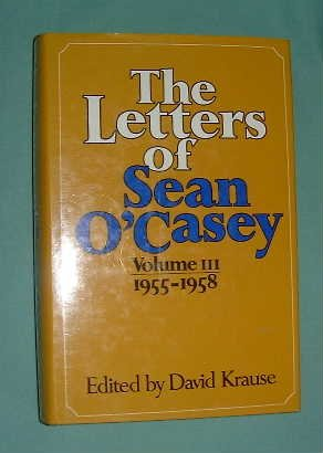 The Letters of Sean O'Casey, 1955-58 (9780813206516) by Sean O'Casey