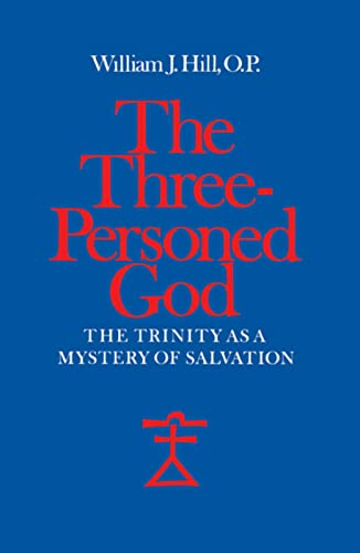 9780813206769: The Three-Personed God: The Trinity As a Mystery of Salvation