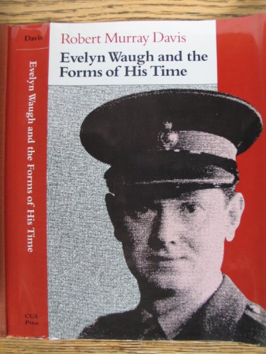 Evelyn Waugh and the Forms of His Time (Contexts and Literature): Davis, Robert Murray
