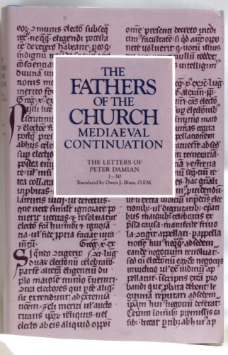 The Letters of Peter Damian, Vol.1, 1-30.: Peter Damian