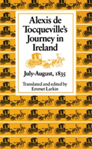 9780813207193: Alexis De Tocqueville's Journey in Ireland, July-August, 1835