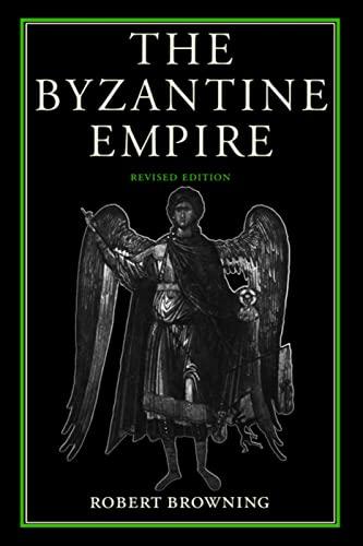 9780813207544: The Byzantine Empire