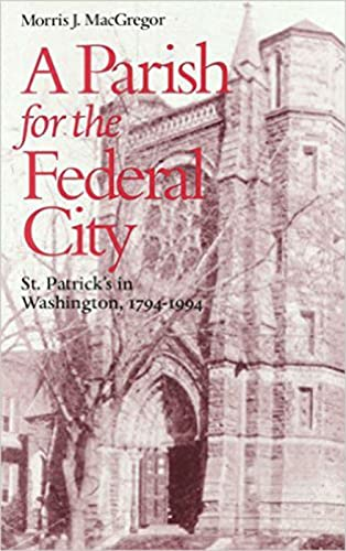 9780813208015: A Parish for the Federal City: St. Patrick's in Washington, 1794-1994
