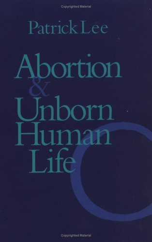 9780813208466: Abortion and Unborn Human Life
