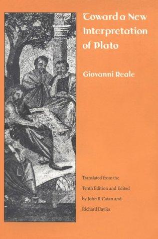 Toward a New Interpretation of Plato: Reale, Giovanni; edited