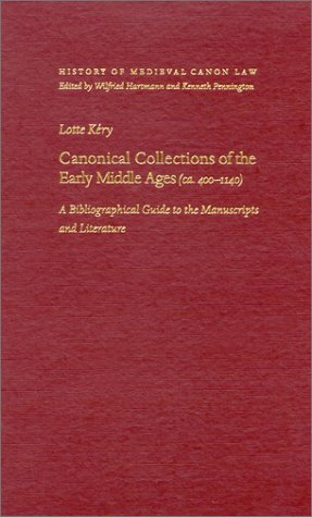 9780813209180: Canonical Collections of the Early Middle Ages (ca. 400-1140) (History Medieval Canon Law)