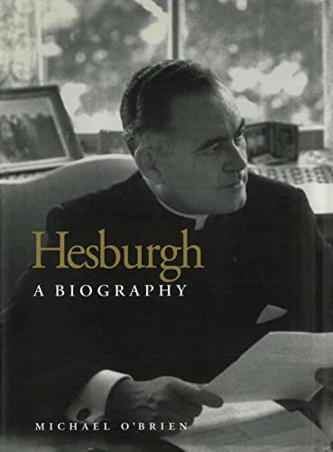 Hesburgh: A Biography (0813209218) by Michael O'Brien
