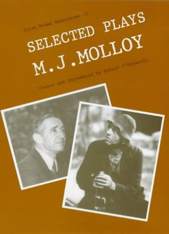 Selected Plays of M. J. Molloy (0813209331) by M. J. Molloy; Robert O'Driscoll