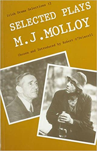 Selected Plays (Irish Drama Selections) (081320934X) by M J. Molloy