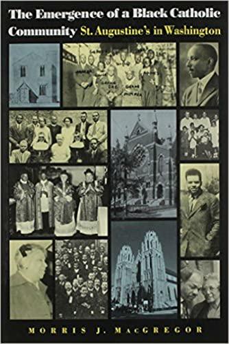 9780813209432: The Emergence of a Black Catholic Community: St. Augustine's in Washington
