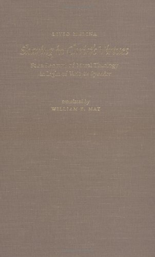 9780813209890: Sharing in Christ's Virtues: For the Renewal of Moral Theology in Light of Veritatis SplendorTranslated by William E. May