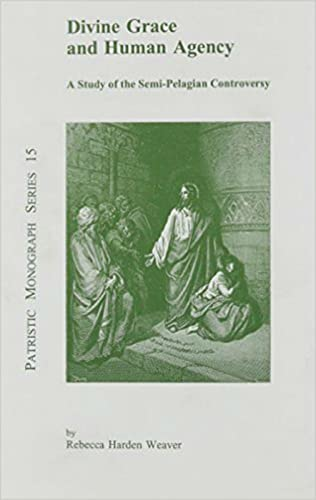 9780813210124: Divine Grace and Human Agency: A Study of the Semi-Pelagian Controversy (Patristic Monograph Series)