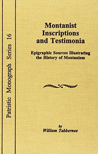 9780813210131: Montanist Inscriptions and Testimonia: Epigraphic Sources (Patristic Monograph Series)
