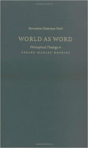 9780813210162: World as Word: Philosophical Theology in Gerard Manley Hopkins