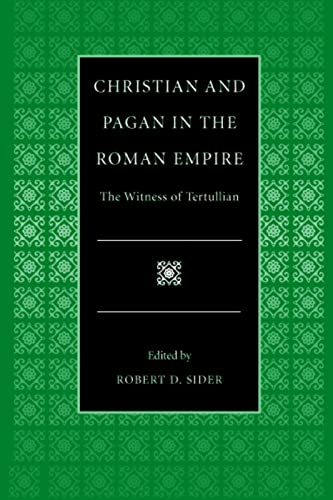 9780813210216: Christian and Pagan in the Roman Empire: The Witness of Tertullian (Selections from the Fathers of the Church)
