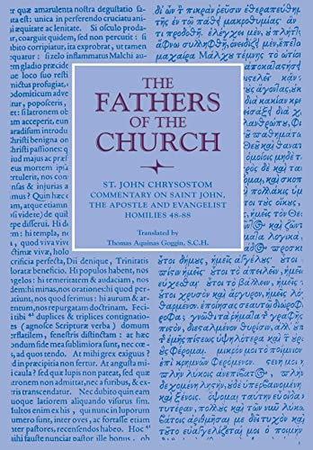 9780813210254: Commentary on Saint John the Apostle and Evangelist: Homilies 48-88 (Fathers of the Church Patristic Series)