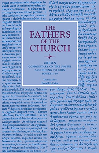 9780813210292: Commentary on the Gospel of John Books 1-10: Vol. 80 (Fathers of the Church Series)