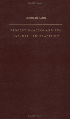 9780813210933: Proportionalism and the Natural Law Tradition