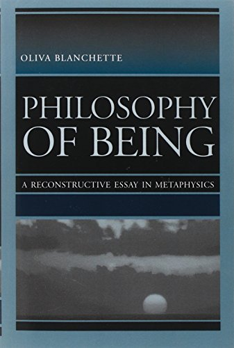 9780813210964: Philosophy of Being: A Reconstructive Essay in Metaphysics