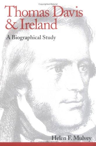 9780813213033: Thomas Davis and Ireland: A Biographical Study