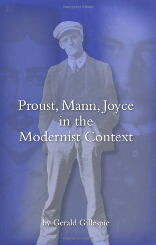 9780813213507: Proust, Mann, Joyce in the Modernist Context
