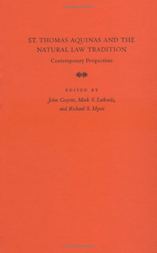9780813213781: St. Thomas Aquinas and the Natural Law Tradition: Contemporary Perspectives